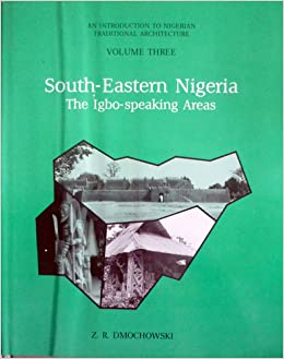 Introduction to Nigerian Traditional Architecture: South