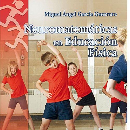 Neuromatemáticas en Educación Física: Propuesta práctica de una Educación Física integradora en Primaria (Calistenia) - 9788490234280: 26