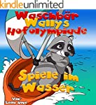 Kinderbücher:Waschbär Wallys Hofolymp...