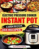 Instant Pot Cookbook: 365 Instant Pot Recipes for Easy and Delicious Meals
