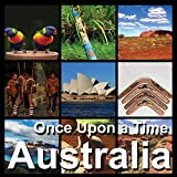 Australia Once Upon A Time, CD Doppio, Ambient Music, Australian Music , Viaggiare, Relax
