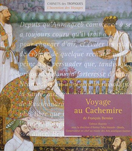 Voyage au Cachemire de François Bernier par François Bernier