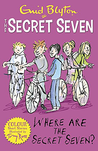 Secret Seven Colour Short Stories: Where Are The Secret Seven?: Book 4 (Secret Seven Short Stories)