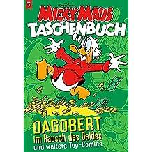 Micky Maus Taschenbuch Nr. 05: Dagobert im Rausch des Geldes und weitere Top-Comics