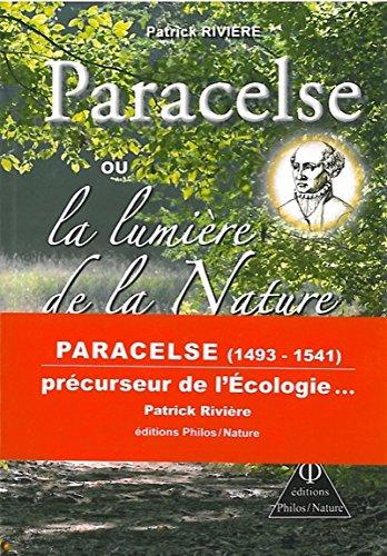Paracelse ou la lumière de la Nature