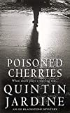 Poisoned Cherries (Oz Blackstone series, Book 6): Murder and intrigue in a thrilling crime novel