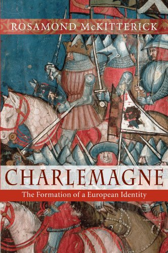 Charlemagne: The Formation of a European Identity por Rosamond McKitterick