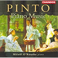 Pinto: Fantasia and Sonata in C Minor / Minuetto in A-Flat Major / Grand Sonata in E-Flat Minor