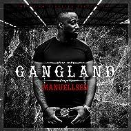 Gangland [Explicit]