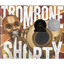 Trombone Shorty (1 Hardcover/1 CD)