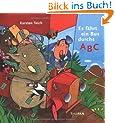 Es f�hrt ein Bus durchs ABC (Bilderbuch)