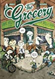 Tome 2 : The Grocery. 2 | Singelin, Guillaume (1987-....). Illustrateur