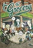 The grocery. 2 | Ducoudray, Aurélien, (1973-....). Auteur
