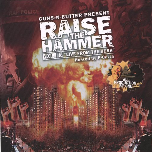Raise the Hammer Vol. 3 Live From the Bush [Explicit] -