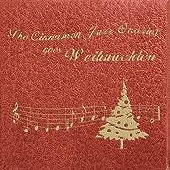 The Cinnamon Jazz Quartet goes Weihnachten