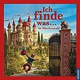 Ich finde was, Im Märchenwald - Walter Wick