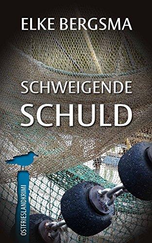 Schweigende Schuld - Ostfrieslandkrimi (Büttner und Hasenkrug ermitteln 8)