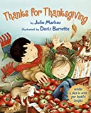 Thanks for Thanksgiving by Julie Markes (2008-08-26)