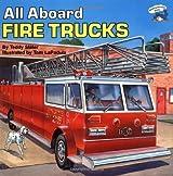 All Aboard Fire Trucks (Reading Railroad) by Teddy Slater (1991-05-02)