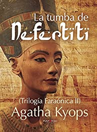 La tumba de Nefertiti par  Mercedes Roig Izquierdo