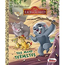 Too Many Termites (Disney Junior: The Lion Guard) (Little Golden Book)