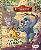 Too Many Termites (Little Golden Books: Disney the Lion Guard)