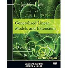 Generalized Linear Models and Extensions, Fourth Edition (English Edition)