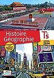 Histoire Géographie Tle S : Livre de l'élève