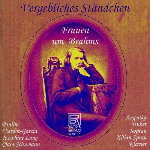 Vergebliches Ständchen-Frauen Um Brahms