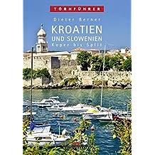 Kroatien und Slowenien: Koper bis Split