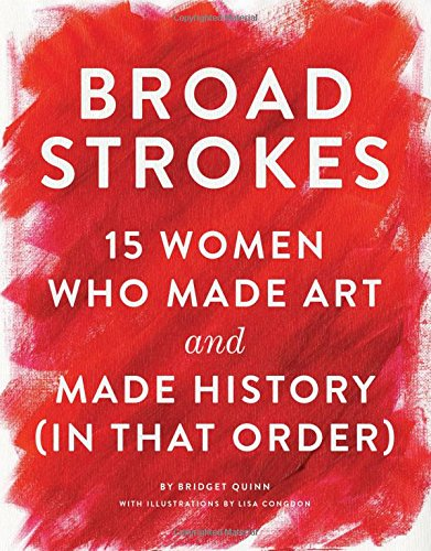 broad-strokes-15-women-who-made-art-and-made-history-in-that-order