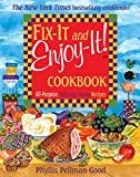 Fix-It and Enjoy-It: All-Purpose, Welcome-Home Recipes (English Edition)