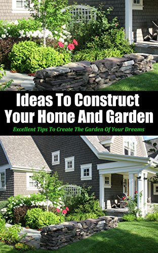 Ideas to Construct Your Home and...