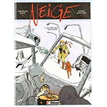 Neige, tome 1 : Les Brumes aveugles