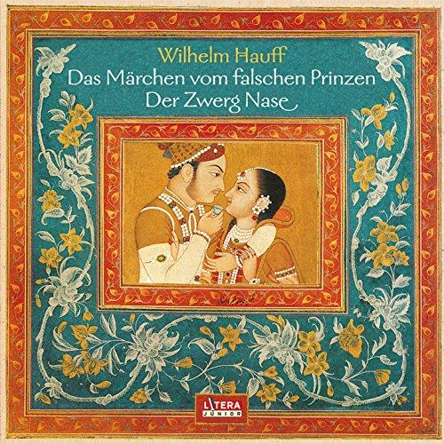 schen Prinzen / Der Zwerg Nase (Hörspiel) ()