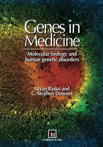 genes-in-medicine-molecular-biology-and-human-genetic-disorders-by-i-rasko-1994-09-30
