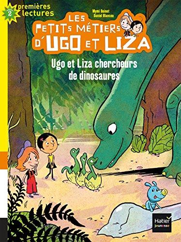 Les petits métiers d'Ugo et Liza (1) : Ugo et Liza, chercheurs de dinosaures