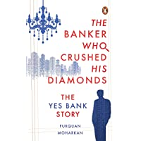 The Banker Who Crushed His Diamonds: The Yes Bank Story