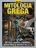 Guia da Mitologia Grega Ed.02: Deuses, ninfas, daimons, monstros e heróis de A a Z (Portuguese Edition)