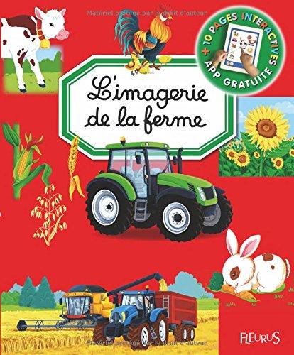 L'imagerie interactive de la ferme par Marie-Renée Guilloret;Emilie Beaumont