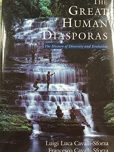 The Great Human Diasporas: The History of Diversity and Evolution (Helix Books) 1st edition by Cavalli-Sforza, Luigi Luca, Cavalli-Sforza, Francesco (1995) Hardcover