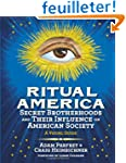 Ritual America: Secret Brotherhoods a...
