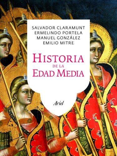 Historia de la Edad Media (Ariel) por Salvador Claramunt Rodríguez
