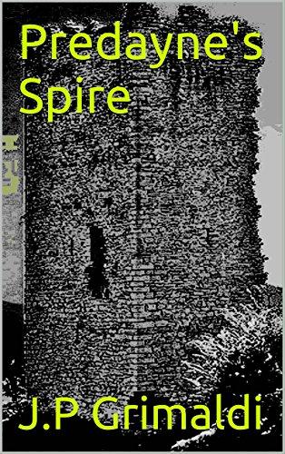 Predayne's Spire by [Grimaldi, JP]