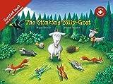 The Stinking Billy-Goat: Duftbuch (Baeschlin Duftbilderbuch / Geissbock)