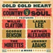 Cold Cold Heart ~ Where Country Meets Soul Volume 3