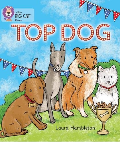 TOP DOG: Band 02A/Red A (Collins Big Cat Phonics)