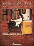 Kathy Mattea - A Collection Of Hits by Kathy Mattea (1991-01-01)