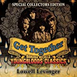 Get Together: Banana Recalls Youngbloods Classics (Special Collector's Edition)