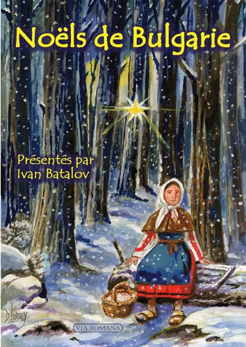 Noëls de Bulgarie par Daniel Lordey